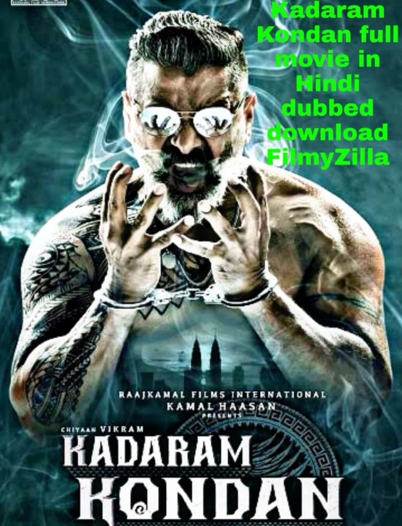 Kadaram Kondan full movie in Hindi dubbed download FilmyZilla, filmywap free